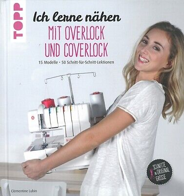 lubin ich lerne n hen mit overlock coverlock handbuch. Black Bedroom Furniture Sets. Home Design Ideas