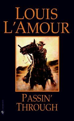 Passin' Through by Louis L'Amour 9780553253207 (Paperback, 1999)