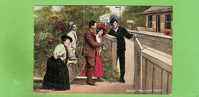 #D.  About 1908  Postcard -   Missed The Last Train