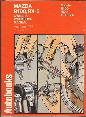 Mazda Rx-3,rx3,r100,rotary,saloon & Coupe Autobooks Workshop Manual 1970-1974