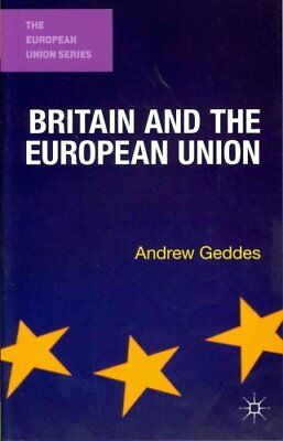 Britain and the European Union by Andrew Geddes 9780230291959 (Paperback, 2012)
