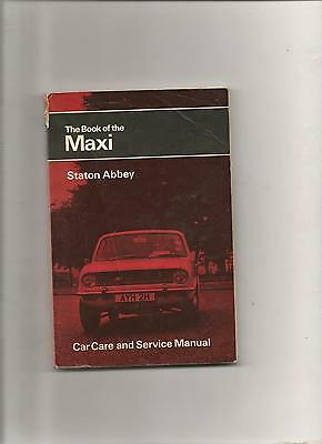 The Pitman's Book of the Maxi by Staton Abbey Car care and service Manual 119 pg