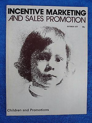 Incentive Marketing and Sales Promotion - Vintage copy: October, 1977.