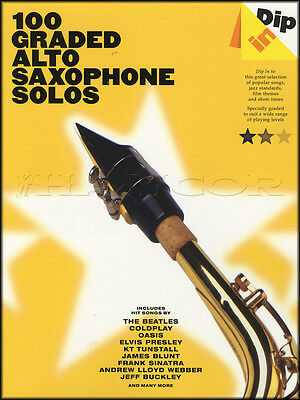 Dip In 100 Graded Alto Saxophone Solos Sax Sheet Music Book