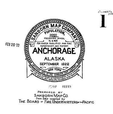 Anchorage, Alaska~Sanborn Map© sheets~1922~6 maps on a CD