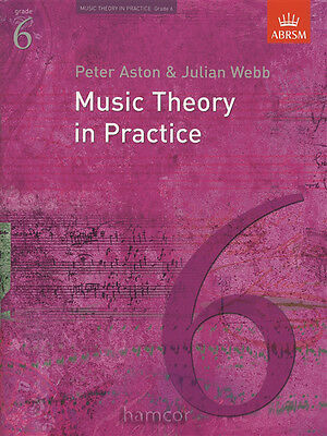 Music Theory in Practice ABRSM Grade 6 Exam Syllabus Support Book