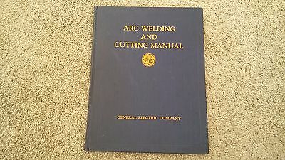 VINTAGE 1924 ARC WELDING and CUTTING MANUAL General Electric Hard Cover