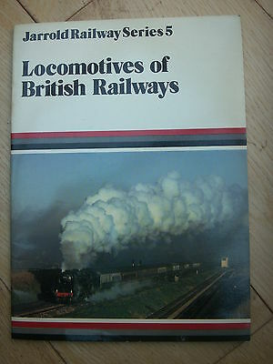 RAILWAY BOOK JARROLD SERIES No 5  LOCOMOTIVES of BRITISH RAILWAYS