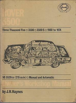 Rover P6 V8 3500 3500S & 3500 Auto ( 1968 - 1974 ) Owners Workshop Manual