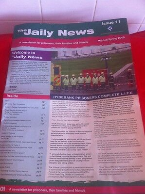 The Jaily News A Newsletter for Prisoners Issue 11 Winter/Spring 2009 Belfast