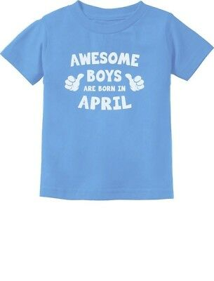 Awesome Boys Are Born In April Birthday Gift Toddler/Infant Kids T-Shirt Boy