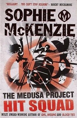 The Medusa Project: Hit Squad, McKenzie, Sophie, 0857070711, New Book