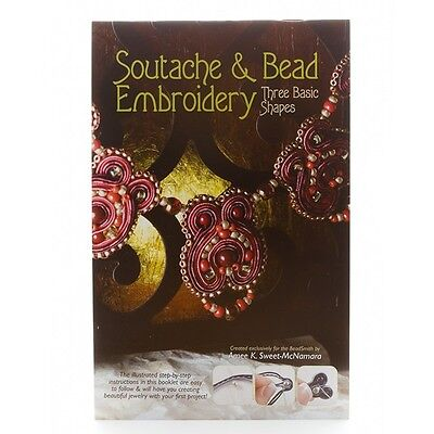 Beadsmith Soutache & Bead Embroidery Book by Amee K. Sweet Mc-Namara (G71/2)