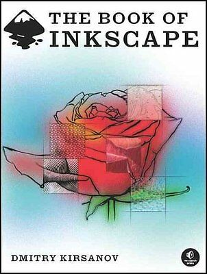The Book of Inkscape by Dmitry Kirsanov 9781593271817 (Paperback, 2009)