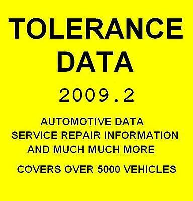 Tolerance Data 2009 Workshop Manual Over 5000 Vehicles