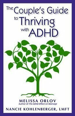Das Paar Guide to Thriving mit ADHD by Melissa Orlov 9781937761103