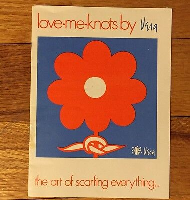 Vera Scarf Love Me Knots Booklet Art of Scarfing Everything Vintage 1970