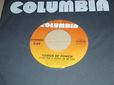 Tower Of Power Lovin' You Is Gonna See Me Thru b/w Am I A Fool Columbia 3-10718