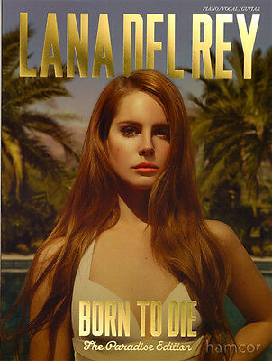 Lana Del Rey Born To Die Piano Vocal Guitar Music Book The Paradise Edition