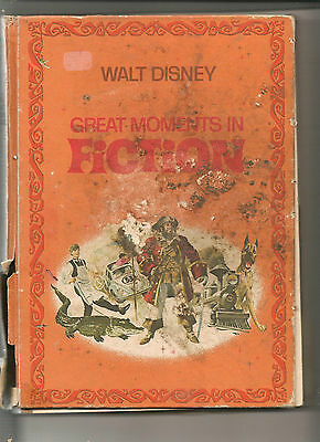 Walt Disney's Great Moments In Fiction Hardback Vintage Book (1970 Edition)