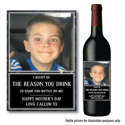 FATHERS Day Birthday PERSONALISED WINE PROSECCO BOTTLE LABEL REASON YOU DRINK 48