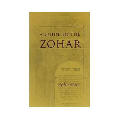 A Guide to the Zohar by Arthur Green (Paperback, 2003)