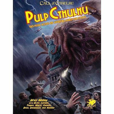 Pulp Cthulhu: Two-fisted Action and Adventure Against the Mythos (Call of Cthulh