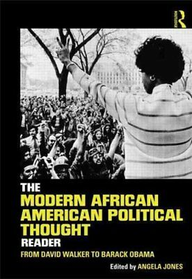 The Modern African American Political Thought Reader From David... 9780415895736