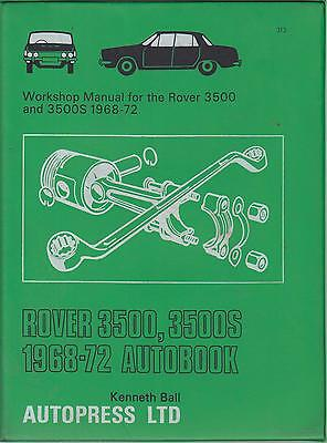 Rover P6 3500 & 3500S V8 Saloon ( 1968 - 1972 ) Owners Workshop Manual