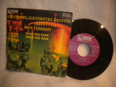 """7"""" Creedence Clearwater Revival -- Have You Ever Seen The Rain / Hey Tonight"""
