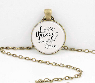 Love, Grace and Beauty Amen necklace Jewelry or Key Ring