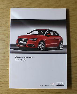 Audi A1 S1 And A1 S1 Sportback Handbook Owners Manual  2010-2014 Main Book