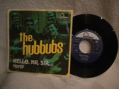 """7"""" The Hubbubs -- Hello, Mr. Sir... / Topsy"""