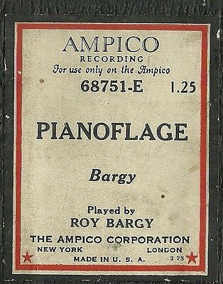 Pianoflage, played by the composer Roy Bargy  Ampico 68751-E Piano Roll Original