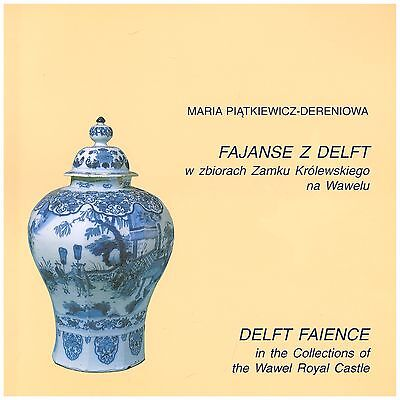 Delft faience in the collections of the Wawel Royal Castle porcelain