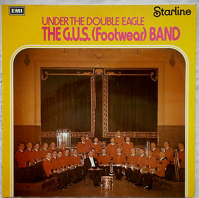The G.U.S. (Footwear) Band - Under The Double Eagle Vinyl LP