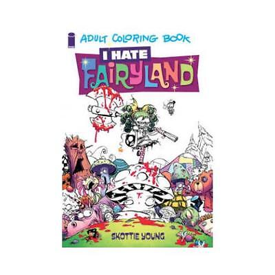 I Hate Fairyland: Adult Coloring Book by Skottie Young (Paperback, 2016)