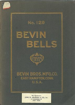 Bevin Bells illustrated Catalog No 129, Bevin Bros, East Hampton, CN 1926 60 pgs