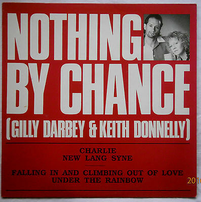 """SIGNED: Gilly Darbey & Keith Donnelly """"Nothing by Chance"""" 12 inch 45 rpm record"""