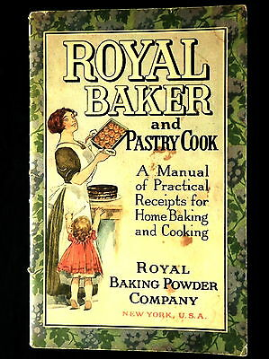ROYAL BAKER & PASTRY BOOK Copyright 1911 PRACTICAL RECEIPTS & ADVERTISING