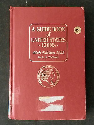 A Guide Book of United States Coins 48th Edition 1995 By R.S. Yeoman
