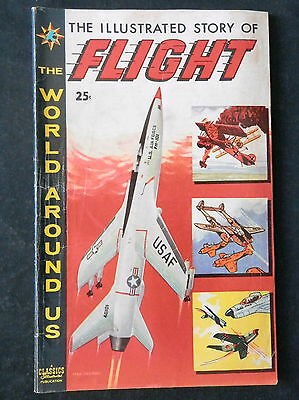 Classics Illustrated The Story Of Flight #8 The World Around Us G/VG