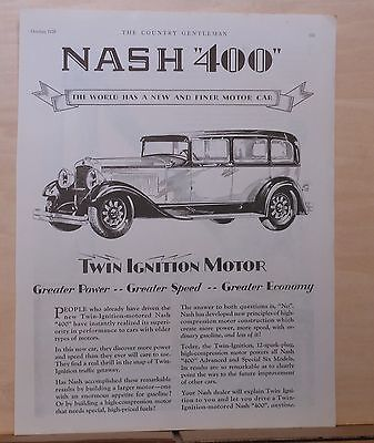 """1928 magazine ad for Nash - """"400"""", with Twin Ignition motor, Finer motor car"""