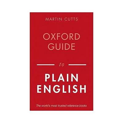 Oxford Guide to Plain English by Martin Cutts (Paperback, 2013)