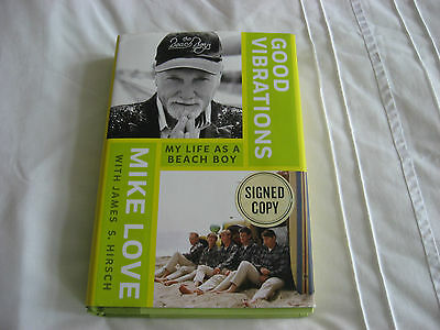 Good Vibrations: My Life as a Beach Boy by Mike Love,James S Hirsch. SIGNED COPY