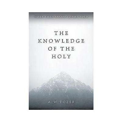 The Knowledge of the Holy by A. W. Tozer (Paperback, 1978)