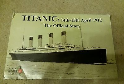 Titanic: 14th-15th April 1912 The Official Story, Public Record Office, complete