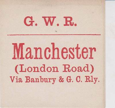 Great Western Railway Luggage Label MANCHESTER LONDON ROAD VIA BANBURY & GC RLY