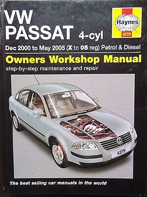 Haynes Workshop Manual Volkswagen VW Passat (petrol & diesel), 2000 to 2005 .