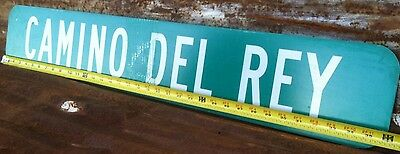 """6"""" x 36""""  Authentic """"CAMINO DEL REY"""" STREET TRAFFIC HIGHWAY ROAD INTERSTATE SIGN"""